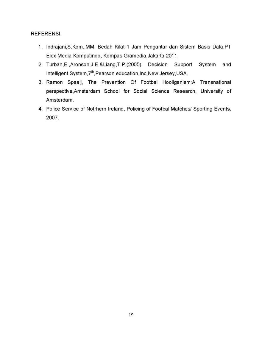 SISTEM PENGAMBILAN KEPUTUSAN PENANGANAN HURU HARA PASCA PERTANDINGAN SEPAK BOLA_Page_19